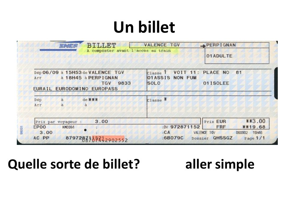 Un billet Quelle sorte de billet?aller simple