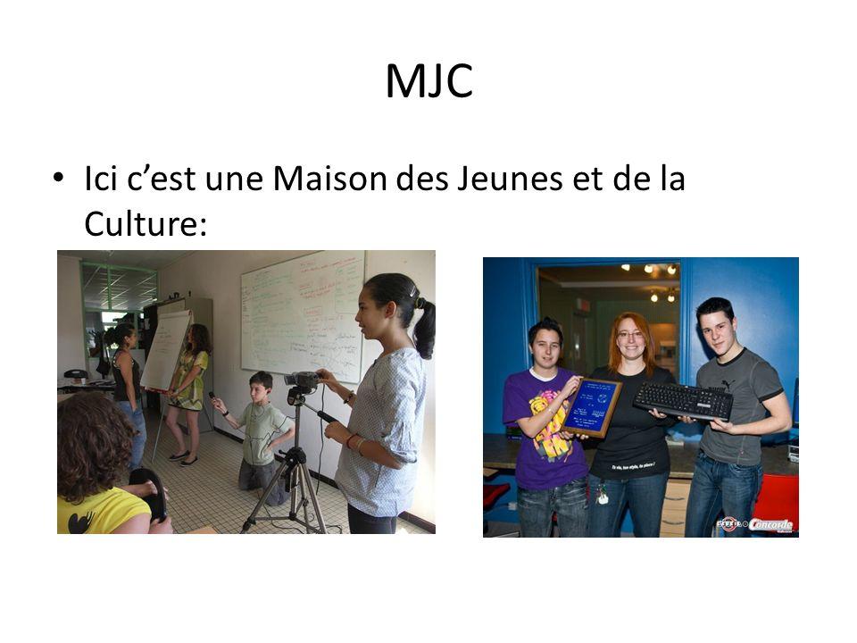 MJC Ici cest une Maison des Jeunes et de la Culture: