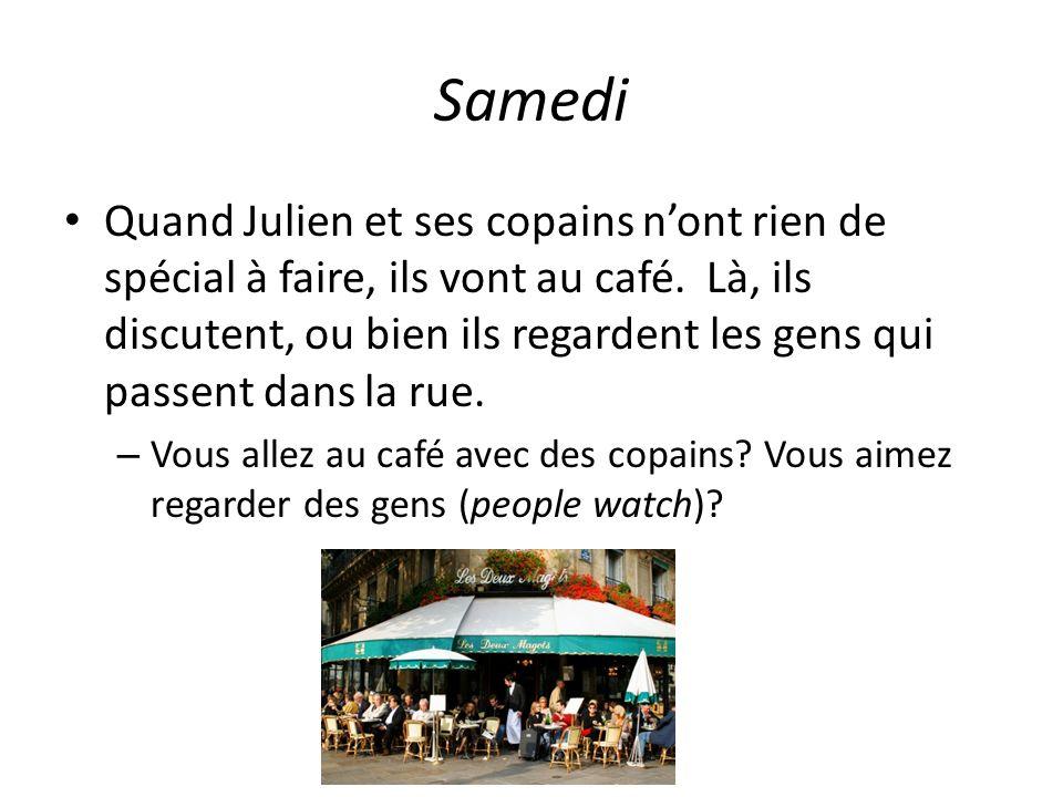 Un week-end à Paris Quest-ce que tu vas faire samedi soir.