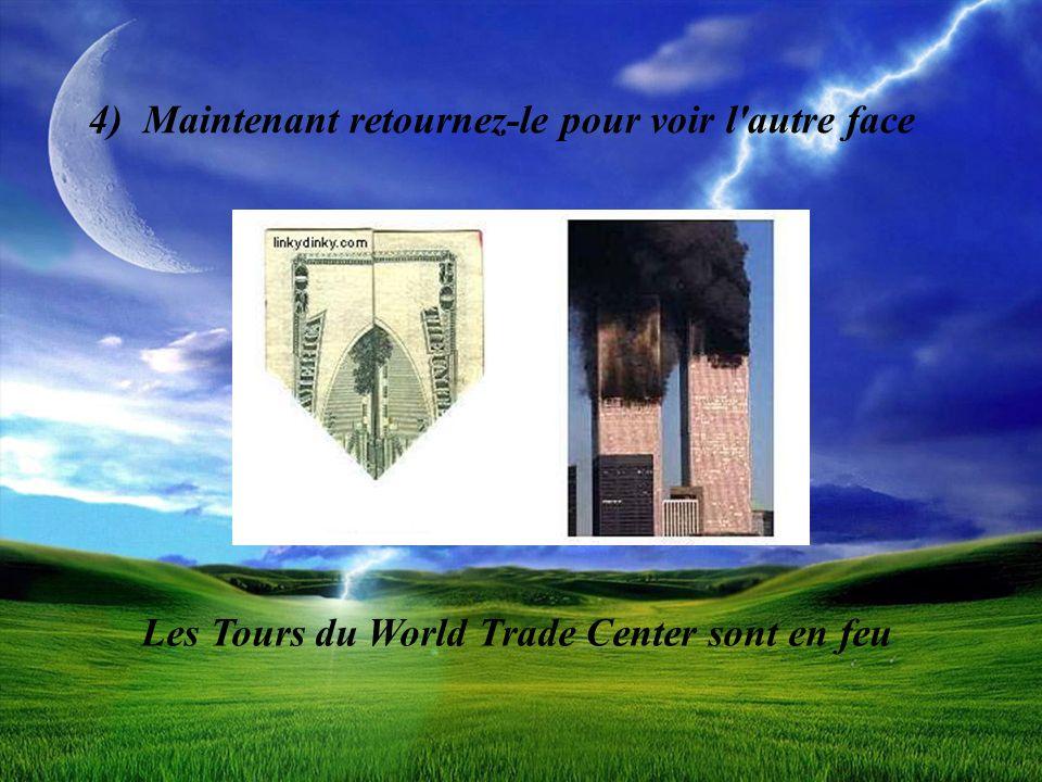 4) Maintenant retournez-le pour voir l'autre face Les Tours du World Trade Center sont en feu