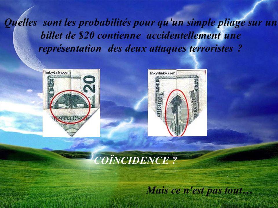 Quelles sont les probabilités pour qu'un simple pliage sur un billet de $20 contienne accidentellement une représentation des deux attaques terroriste