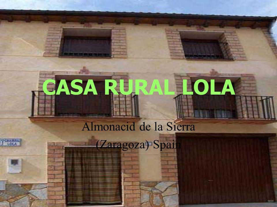 CASA RURAL LOLA Almonacid de la Sierra (Zaragoza) Spain