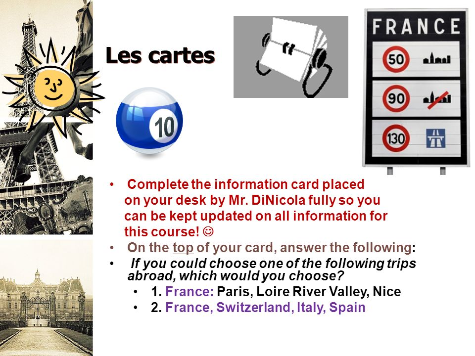 Les cartes Complete the information card placed on your desk by Mr.