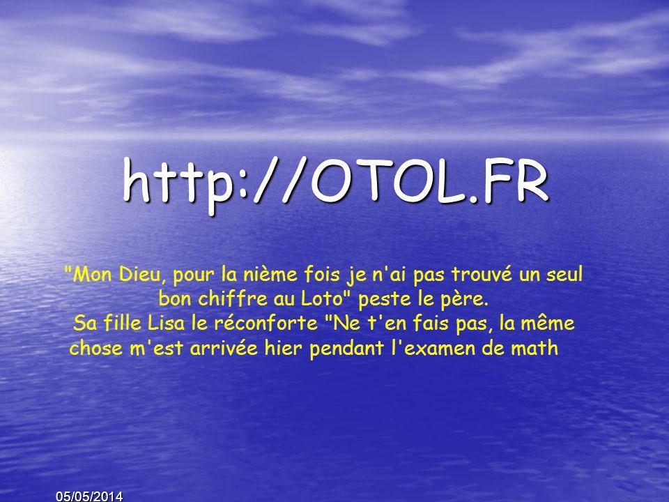 05/05/2014 http://OTOL.FR Dupont arrive tout les matins au bureau, commence par engueuler son chef, embrasse la secrétaire et vide la poubelle sur la