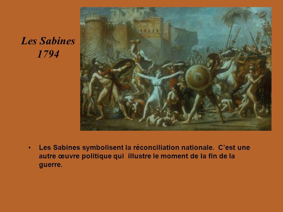 Les Sabines symbolisent la réconciliation nationale. Cest une autre œuvre politique qui illustre le moment de la fin de la guerre. Les Sabines 1794