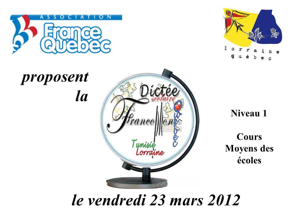 le vendredi 23 mars 2012 proposent la Niveau 1 Cours Moyens des écoles