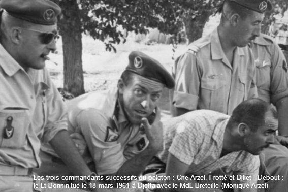 Les trois commandants successifs du peloton : Cne Arzel, Frotté et Billet - Debout : le Lt Bonnin tué le 18 mars 1961 à Djelfa avec le MdL Breteille (