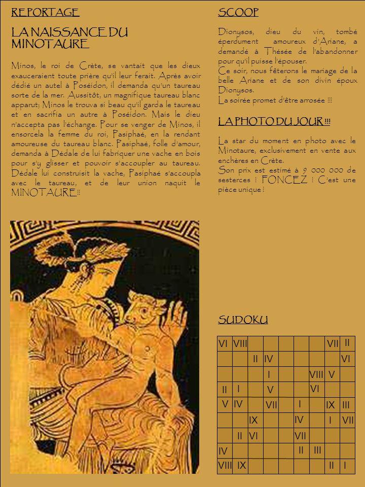 SCOOP Dionysos, dieu du vin, tombé éperdument amoureux dAriane, a demandé à Thésée de labandonner pour quil puisse lépouser. Ce soir, nous fêterons le
