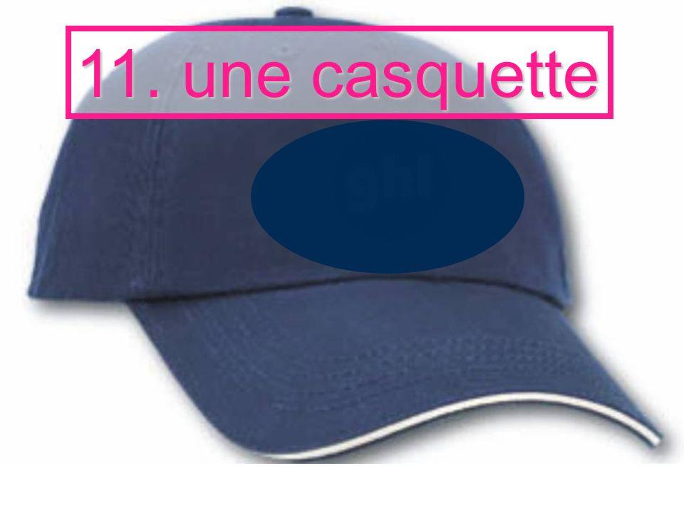 11. une casquette