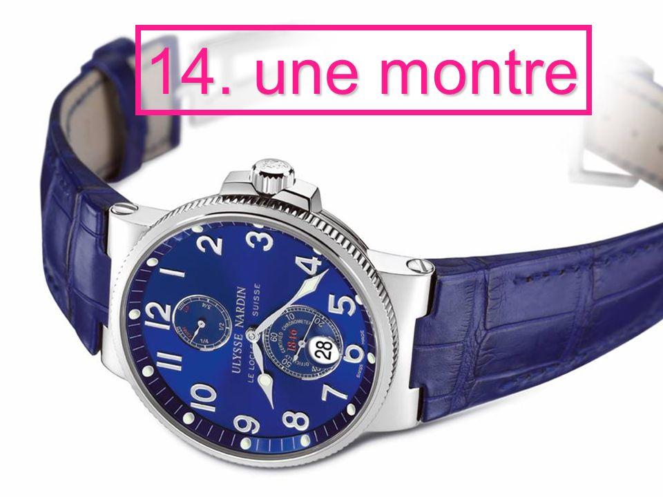 14. une montre