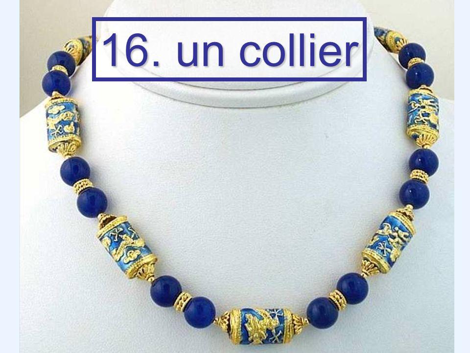 16. un collier