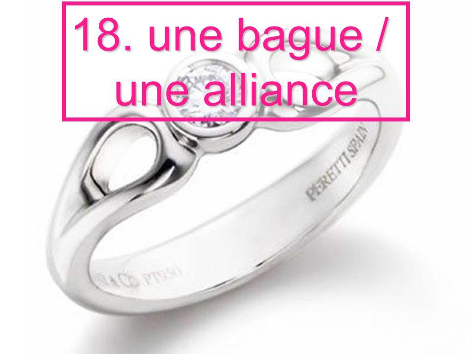 18. une bague / une alliance
