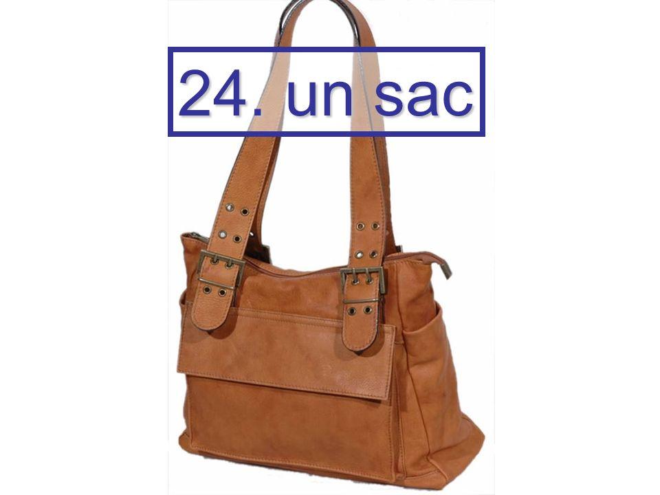 24. un sac