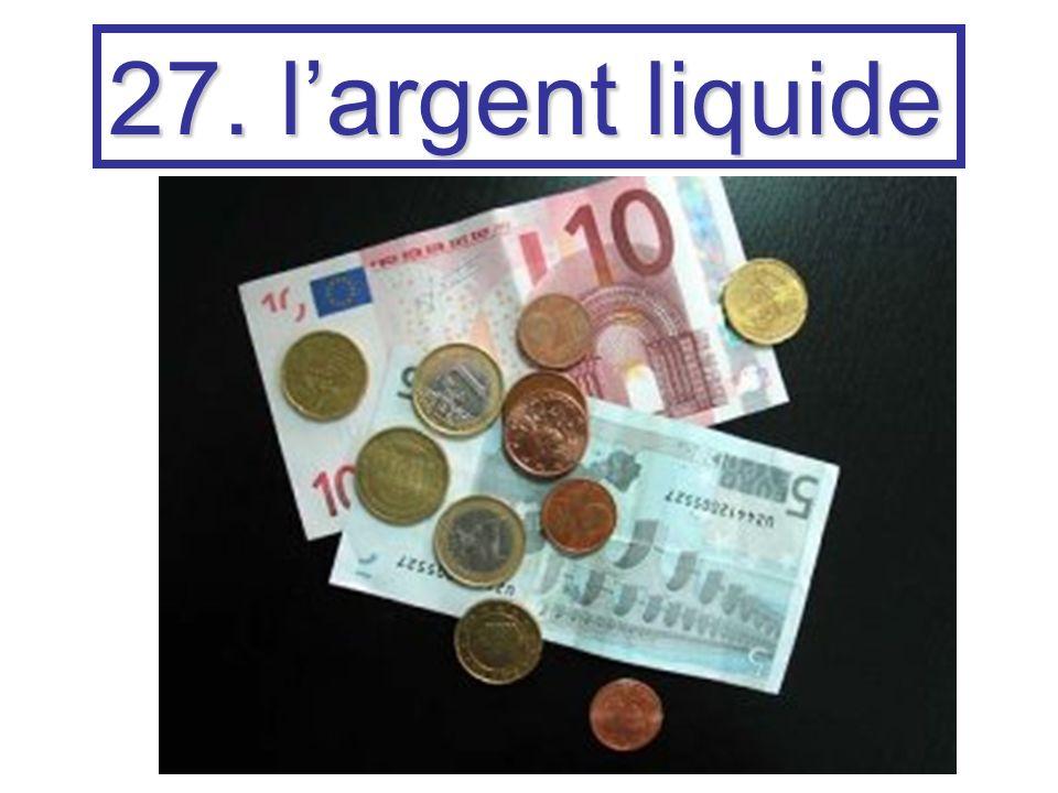 27. largent liquide