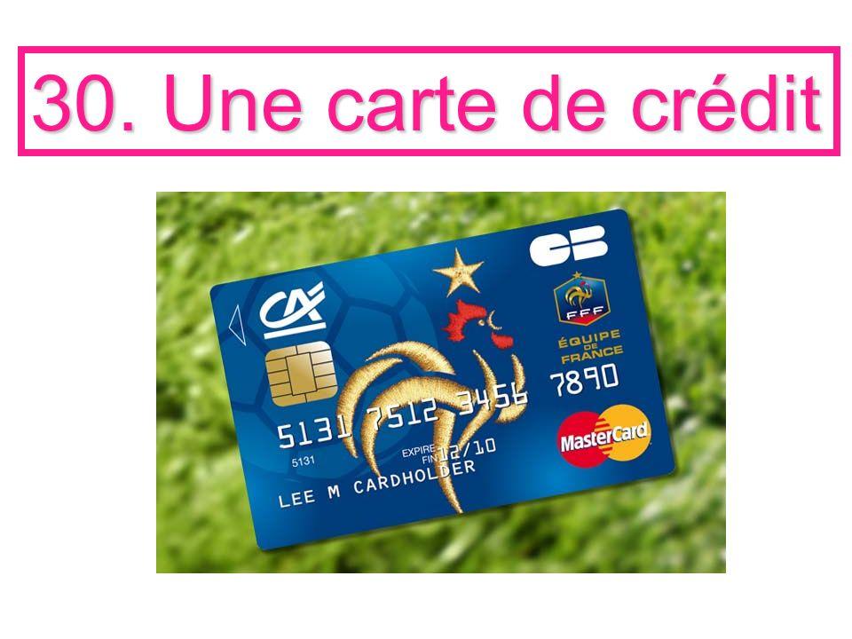 30. Une carte de crédit
