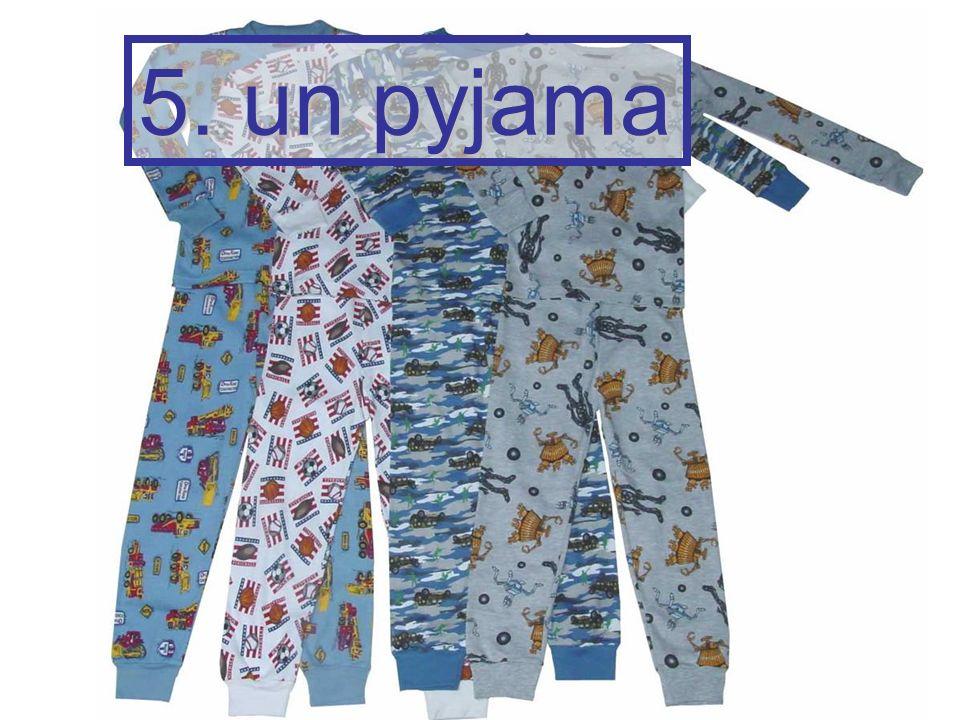 5. un pyjama