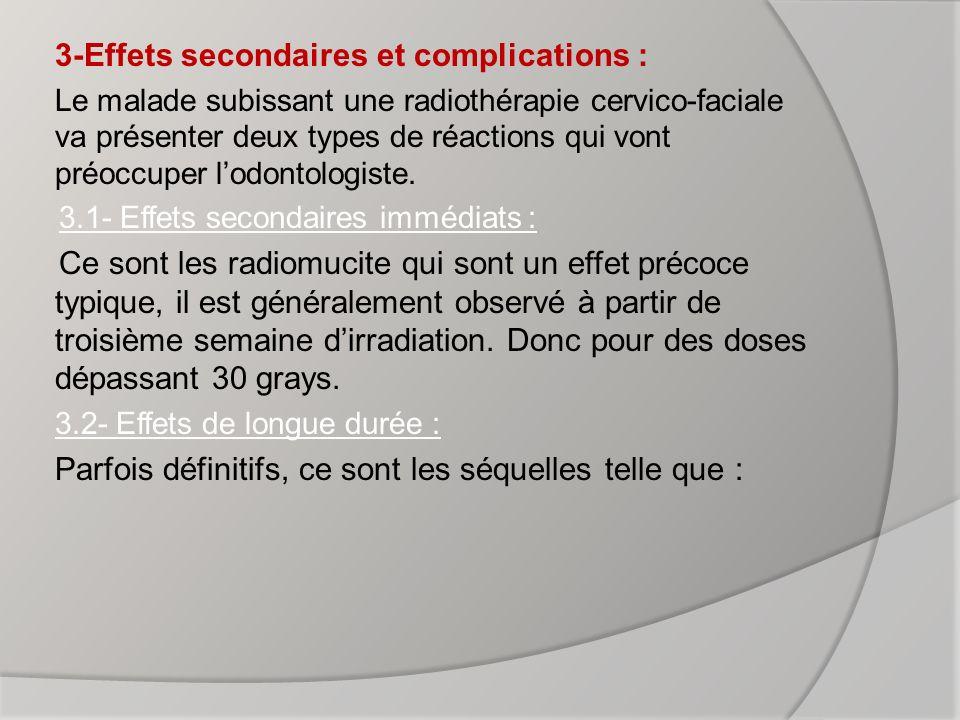 A-Xérostomie : la conséquence de lirradiation des glandes salivaires.