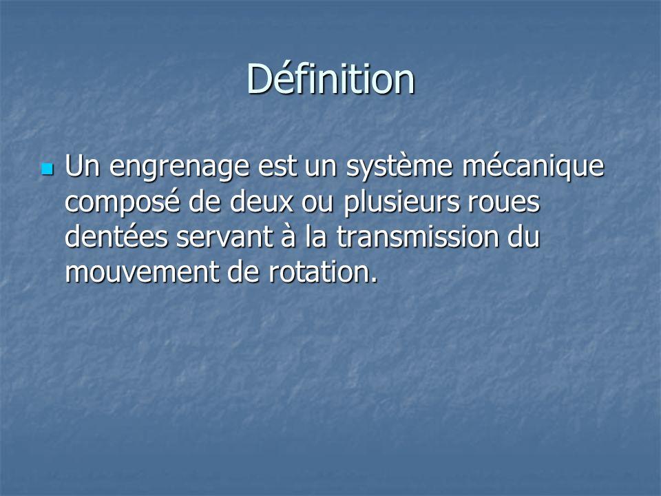 Définition Un engrenage est un système mécanique composé de deux ou plusieurs roues dentées servant à la transmission du mouvement de rotation. Un eng