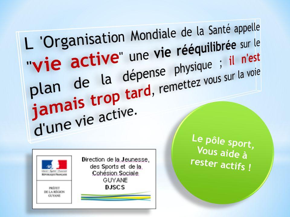 Le pôle sport, Vous aide à rester actifs ! Le pôle sport, Vous aide à rester actifs !