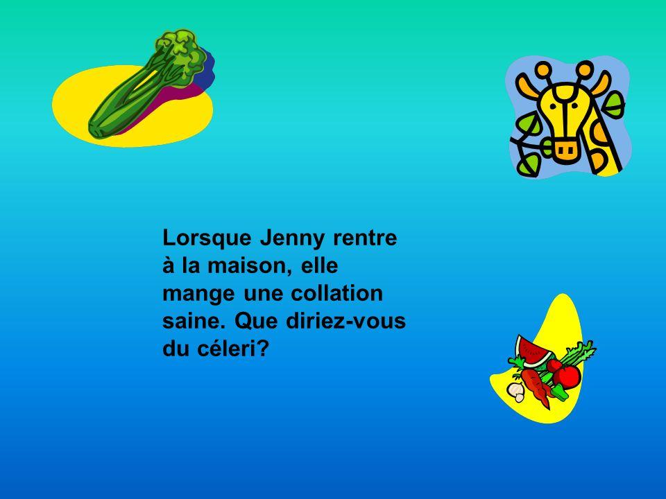 Lorsque Jenny rentre à la maison, elle mange une collation saine. Que diriez-vous du céleri?