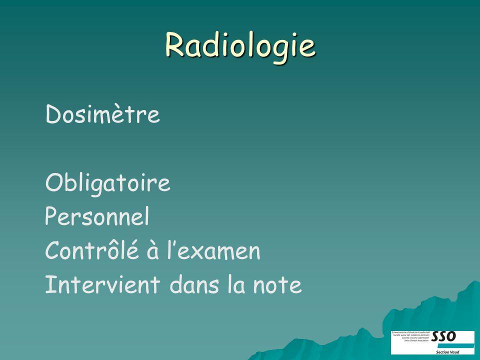 Radiologie Dosimètre Obligatoire Personnel Contrôlé à lexamen Intervient dans la note
