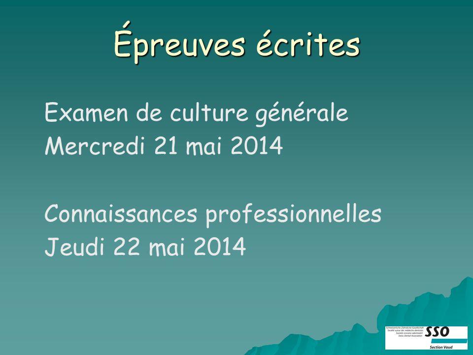 Épreuves écrites Examen de culture générale Mercredi 21 mai 2014 Connaissances professionnelles Jeudi 22 mai 2014