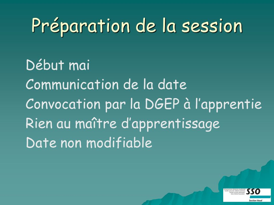 Début mai Communication de la date Convocation par la DGEP à lapprentie Rien au maître dapprentissage Date non modifiable