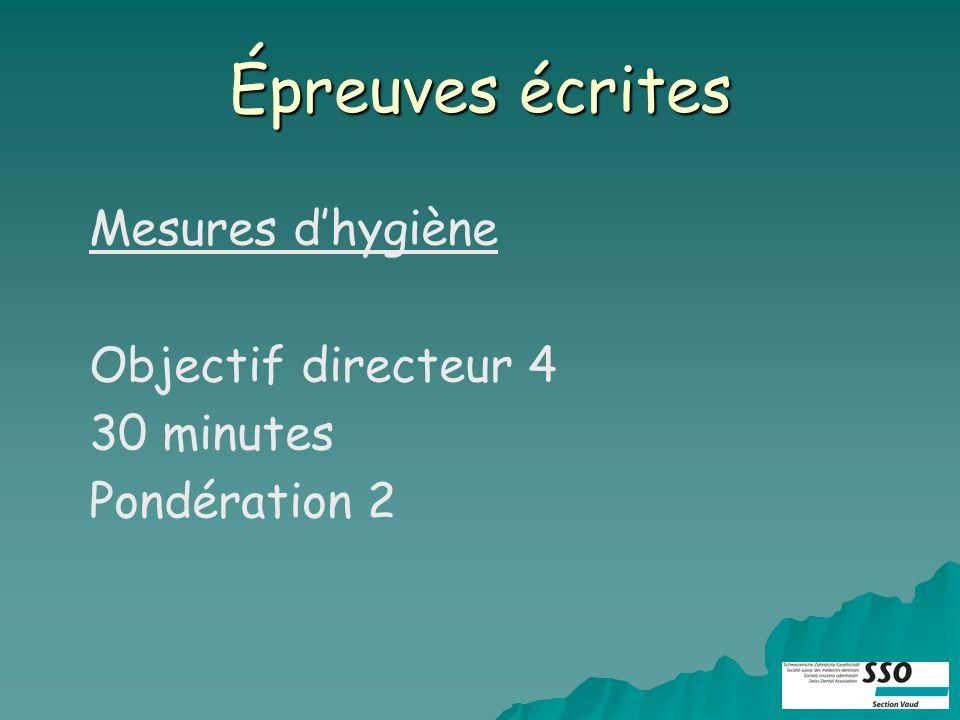 Épreuves écrites Mesures dhygiène Objectif directeur 4 30 minutes Pondération 2