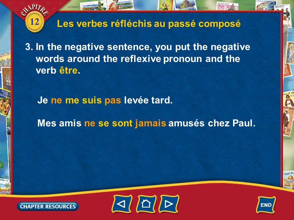 12 Les verbes réfléchis au passé composé 2. Note that when a part of the body follows a reflexive verb, there is no agreement. Agreement No agreement