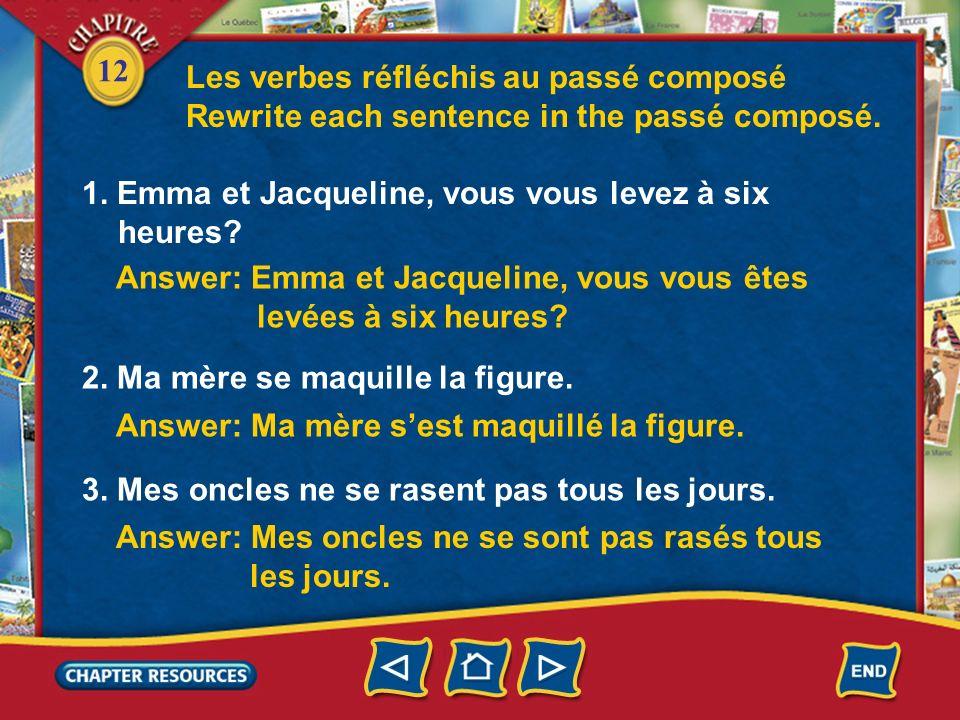 12 Les verbes réfléchis au passé composé 3. In the negative sentence, you put the negative words around the reflexive pronoun and the verb être. Je ne