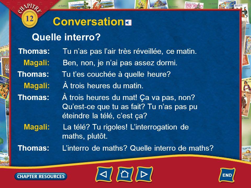 12 Conversation Quelle interro?