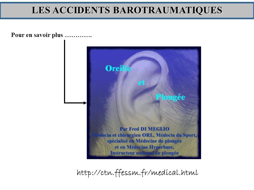 Pour en savoir plus …………. http://ctn.ffessm.fr/medical.html