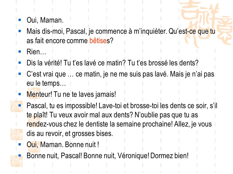 Répondez aux questions.Qui est Pascal. Est-ce quil est malade.
