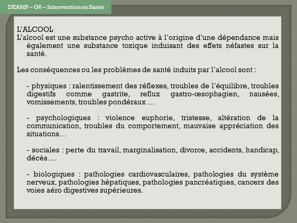 LALCOOL Lalcool est une substance psycho active à lorigine dune dépendance mais également une substance toxique induisant des effets néfastes sur la s