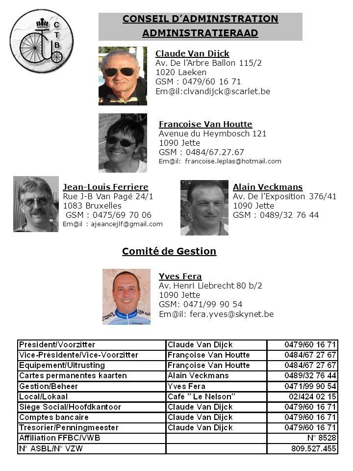 CONSEIL DADMINISTRATION ADMINISTRATIERAAD Jean-Louis Ferriere Rue J-B Van Pagé 24/1 1083 Bruxelles GSM : 0475/69 70 06 Em@il : ajeancejlf@gmail.com Al