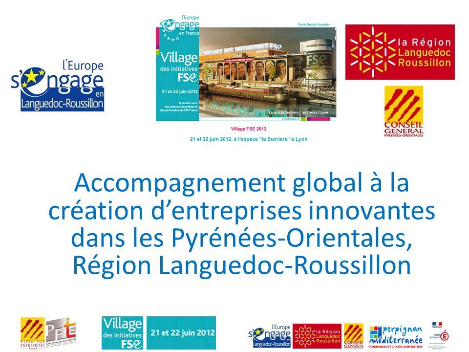 Accompagnement global à la création dentreprises innovantes dans les Pyrénées-Orientales, Région Languedoc-Roussillon