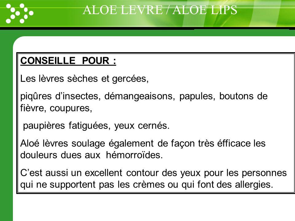 www.themegallery.com CONSEILLE POUR : Les lèvres sèches et gercées, piqûres dinsectes, démangeaisons, papules, boutons de fièvre, coupures, paupières