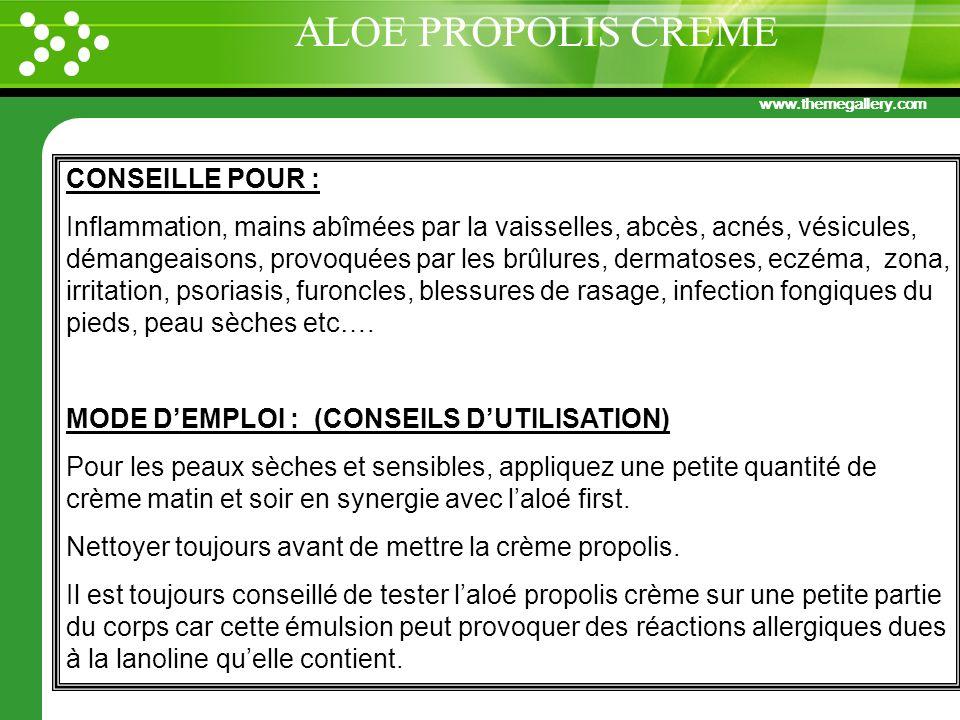 www.themegallery.com CONSEILLE POUR : Inflammation, mains abîmées par la vaisselles, abcès, acnés, vésicules, démangeaisons, provoquées par les brûlur