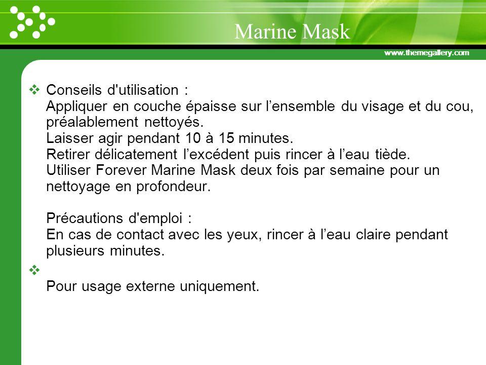 www.themegallery.com Conseils d'utilisation : Appliquer en couche épaisse sur lensemble du visage et du cou, préalablement nettoyés. Laisser agir pend