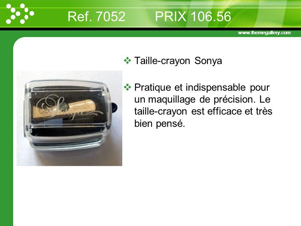 www.themegallery.com Ref. 7052 PRIX 106.56 Taille-crayon Sonya Pratique et indispensable pour un maquillage de précision. Le taille-crayon est efficac