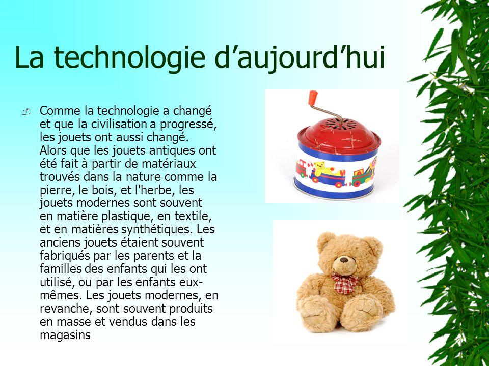 Les premiers jouets Les premiers jouets ont été fabriqués à partir de matériaux trouvés dans la nature, comme des roches, des bâtons, et de largile. I