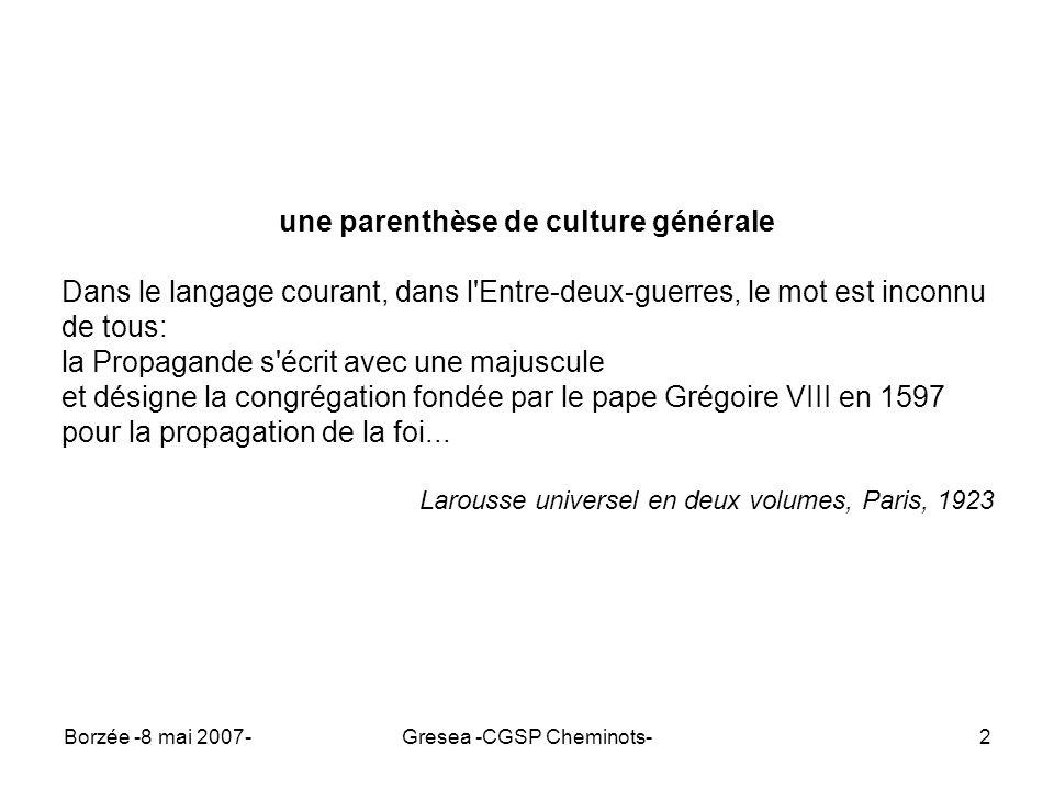 Borzée -8 mai 2007-Gresea -CGSP Cheminots-3 un concept mail-aimé Du verbe propager: multiplier par reproduction .