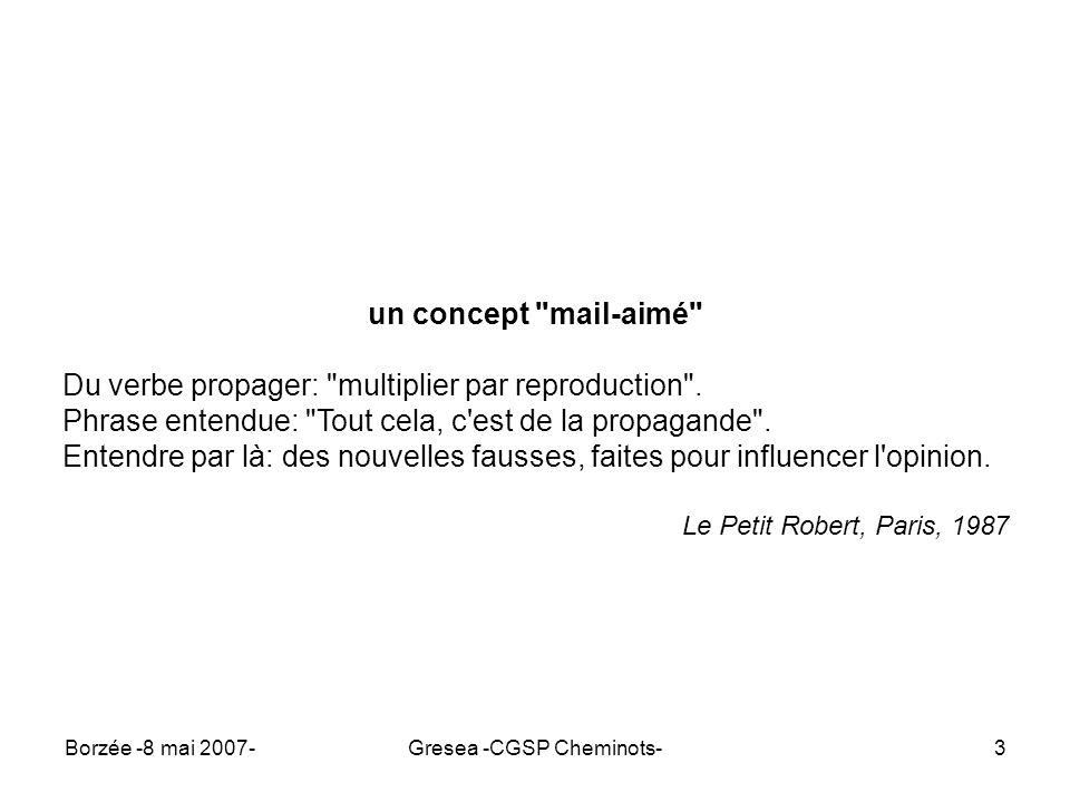 Borzée -8 mai 2007-Gresea -CGSP Cheminots-24 Back to basics L art d avoir toujours raison est un petit traité rédigé par le philosophe Arthur Schopenhauer en 1830.
