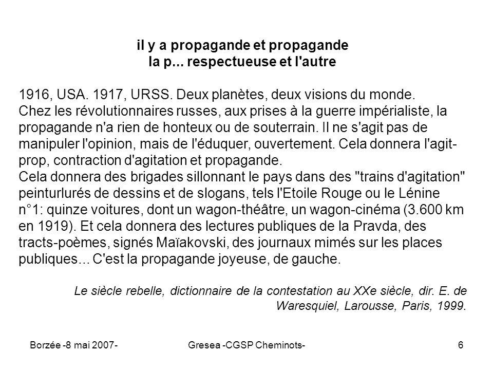 Borzée -8 mai 2007-Gresea -CGSP Cheminots-7 back to basics propagande = propagande Le mot est en lui-même une propagande.