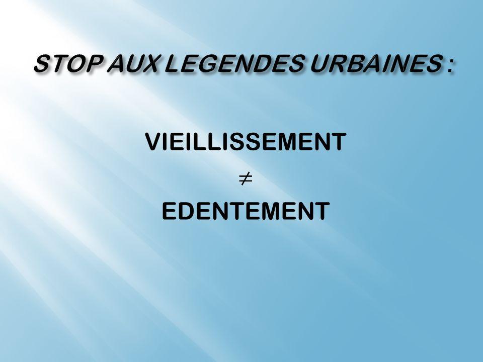 VIEILLISSEMENT EDENTEMENT