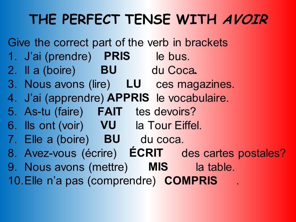Complete the following sentences with the correct past participle. 1.Jai _____ les Champs Élysées. (voir) 2.Nous avons ______ des cartes postales. (éc