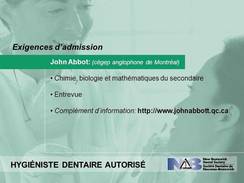 Exigences dadmission John Abbot: (cégep anglophone de Montréal) Chimie, biologie et mathématiques du secondaire Entrevue Complément dinformation: http