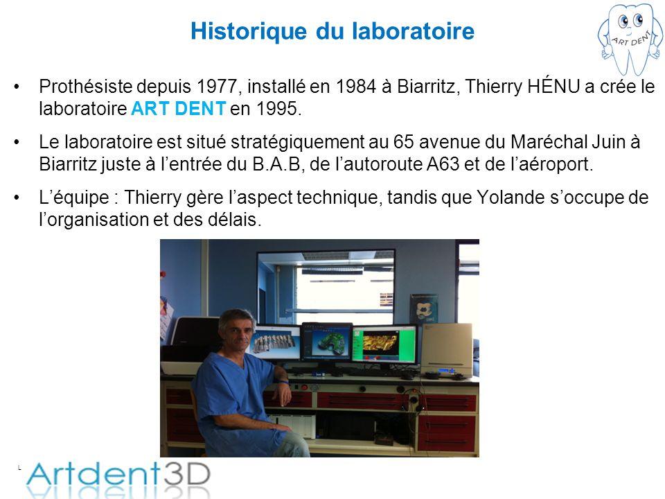 L Historique du laboratoire Prothésiste depuis 1977, installé en 1984 à Biarritz, Thierry HÉNU a crée le laboratoire ART DENT en 1995. Le laboratoire