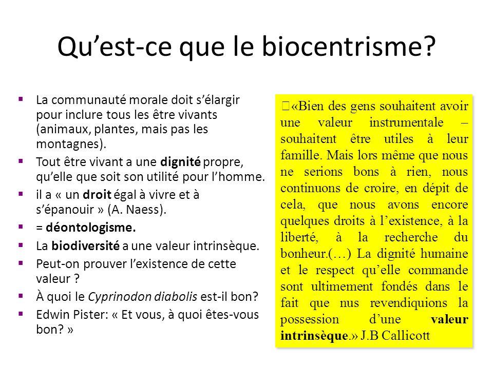 Quest-ce que le biocentrisme.