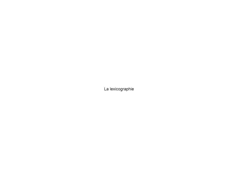 La lexicographie